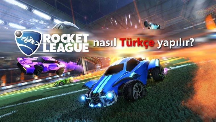 Rocket League Epic ve Steam'de nasıl Türkçe yapılır?
